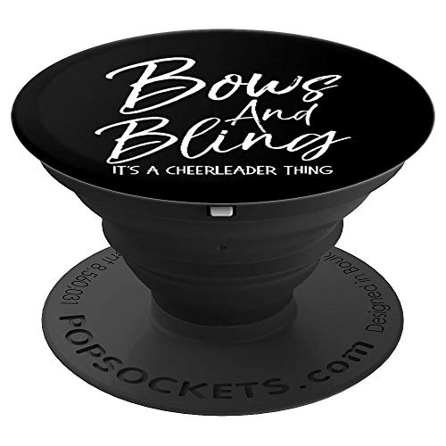 Cute Cheer Quote Bows and Bling it's a Cheerleader Thing PopSockets Grip and Stand for Phones and Tablets