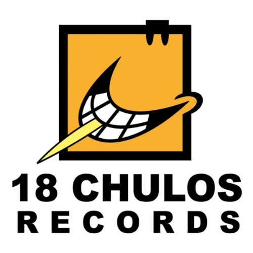 ... The Best of 18 Chulos Records.
