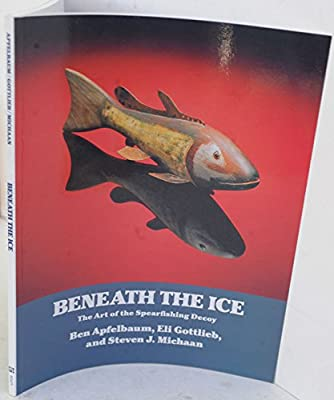 Beneath the Ice: The Art of the Spearfishing Decoy