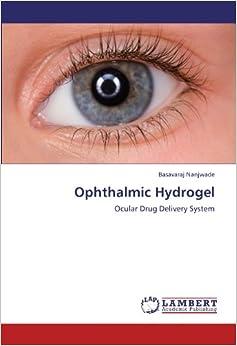 Book Ophthalmic Hydrogel: Ocular Drug Delivery System