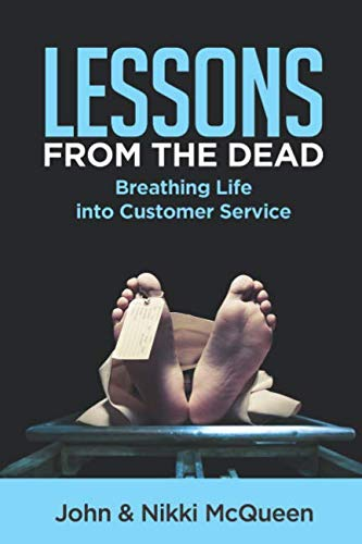 Lessons from the Dead: Breathing Life into Customer Service
