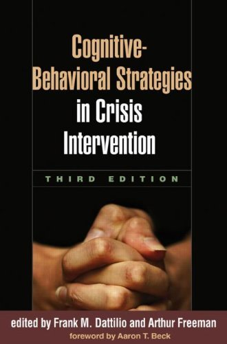 Read Online Cognitive-Behavioral Strategies in Crisis Intervention (Paperback, 2010) 3rd EDITION pdf