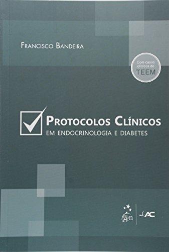 Protocolos Clínicos em Endocrinologia e Diabetes