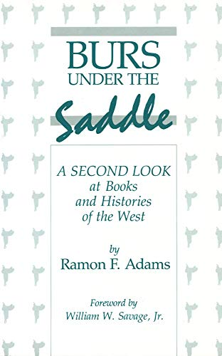 - Burs Under the Saddle: A Second Look at Books and Histories of the West