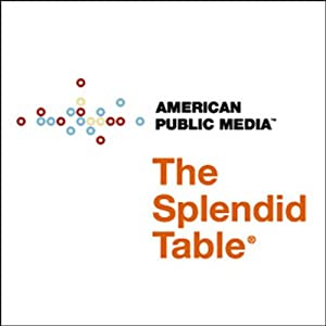 The Splendid Table, Thanksgiving Day, November 25, 2011 Radio/TV Program