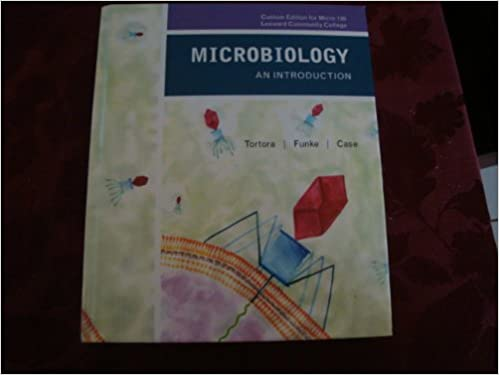 Microbiology An Introduction 10th Edition By Tortora Funke And