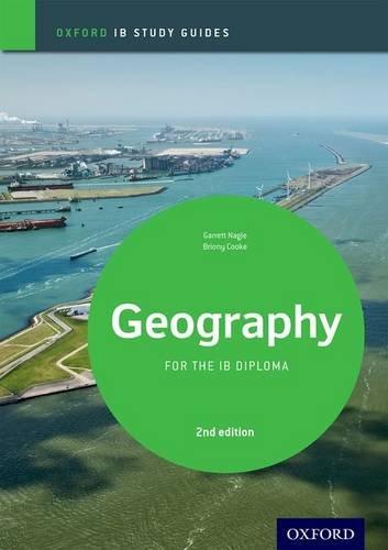 IB Geography Study Guide: Oxford IB Diploma Programme