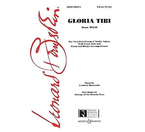 Gloria Tibi from MASS: 2-Part with Tenor Solo & Piano and Bongo Accompaniment (Bernstein Mass Sheet Music)