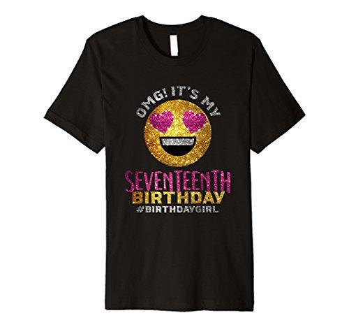 OMG It's My Seventeenth Birthday Shirt | 17th Birthday Shirt