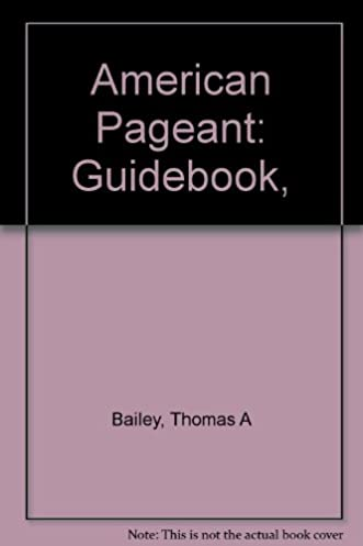 the american pageant guidebook with answers volume 1 a manual for rh amazon com American Pageant 13th Edition Chapter 14 American Pageant 13th Edition Chapter 14