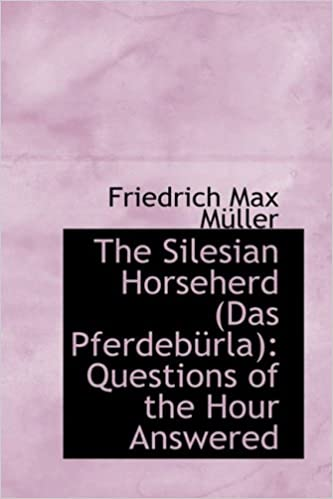 The Silesian Horseherd - Questions of the Hour