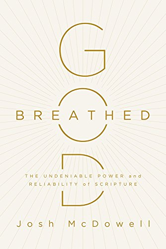 God-Breathed: The Undeniable Power and Reliability of ()
