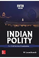 Indian Polity for Civil Services Examination Kindle Edition