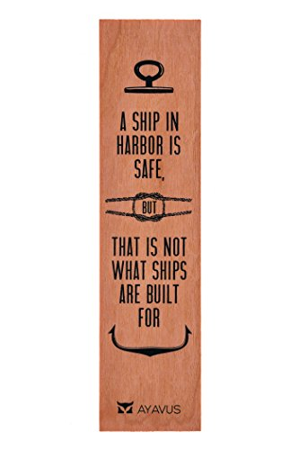 Built Ships (A Ship in Harbor Is Safe but That Is Not What Ships Are Built for - Wood Bookmark Nautical Sailing Gift Hipster Father's Day Shark Tank Gift Motivational Quote Anchor Business Graduation Gift Entrepreneurial Quote Made in USA)
