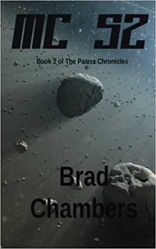 MC 52 (The Patera Chronicles) (Volume 2): Brad Chambers ...