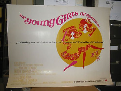young-girls-of-rochefort-orig-us-half-sheet-movie-poster-cdeneuve-jdemy