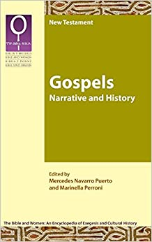 Book Gospels: Narrative and History (Bible and Women 2.1)