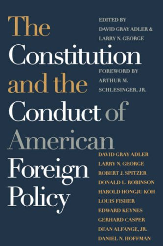 Series 2801 - The Constitution and the Conduct of American Foreign Policy: Essays in Law and History (Spie Proceedings Series; 2801)