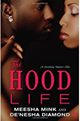 The Hood Life: A Bentley Manor Tale (Bentley Manor Tales) Paperback