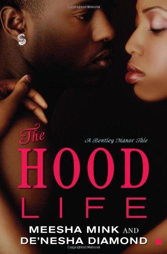 The Hood Life: A Bentley Manor Tale (Bentley Manor Tales)
