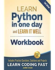 Python Workbook: Learn Python in one day and Learn It Well (Workbook with Questions, Solutions and Projects): 1
