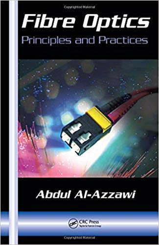 Fiber Optics: Principles and Practices