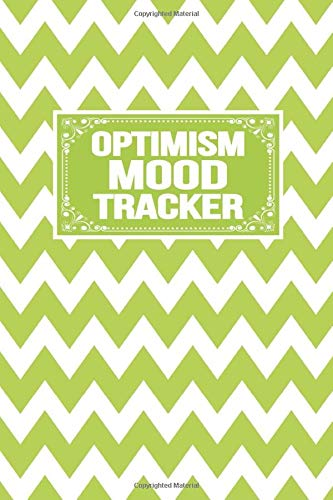 Optimism Mood Tracker: Emergency Log Sleep Medication Meals Symptoms Triggers Mood Reactions Thoughts Exercise Tracker Notebook Organizer Centric Journals