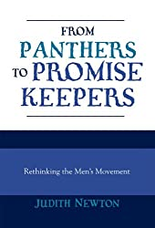 From Panthers to Promise Keepers: Rethinking the Men's Movement (New Social Formations)
