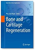 Bone and Cartilage Regeneration (Stem Cells in Clinical Applications)