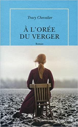 À l'orée du verger de Tracy Chevalier 2016