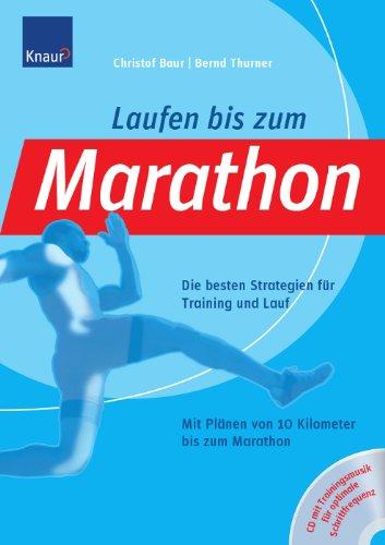Laufen bis zum Marathon: Die besten Strategien für Training und Lauf