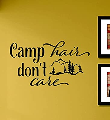 Camp hair don't care Camping Adventure Outdoors Hiking Mountains Vinyl Wall Art Decal Sticker
