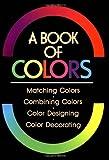 A Book of Colors, Shigenobu Kobayashi, 0870118005