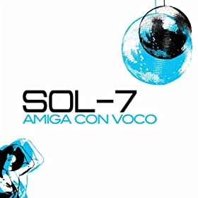 Sol-7 - Amiga Con Voco