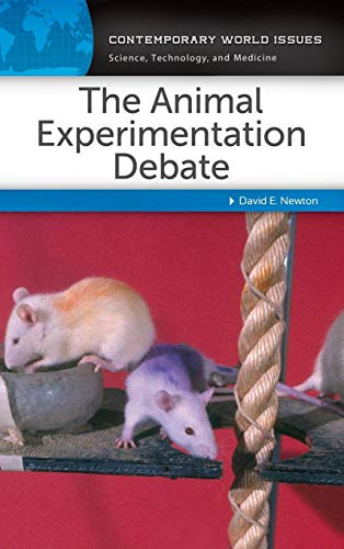 The Animal Experimentation Debate: A Reference Handbook (Contemporary World Issues) (History Of Animal Testing For Medical Research)