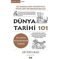 Dünya Tarihi 101: Antik Mezopotamya ve Viking Fetihlerinden Nato ve Wıkıleaks'e Dünya Tarihi Hakkında Bilmeniz Gereken…