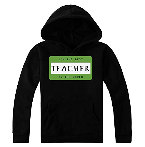 I'm The Best Teacher In The World Women's Hoodie Pullover