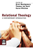Relational Theology: A Contemporary Introduction (Point Loma Press)