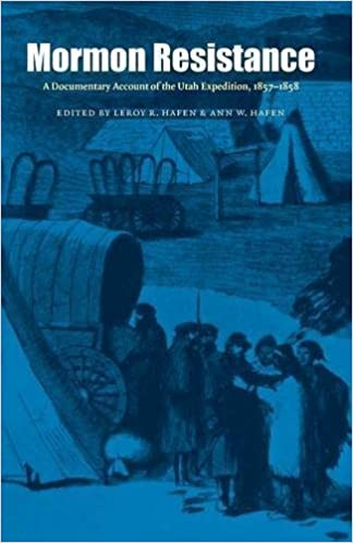 Mormon Resistance: A Documentary Account of the Utah Expedition, 1857-1858 (2005-11-01)
