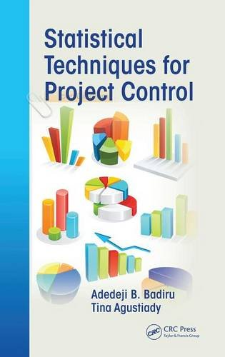 Statistical Techniques for Project Control (Industrial Innovation Series)