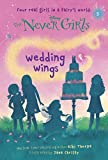 Download Never Girls #5: Wedding Wings (Disney: The Never Girls) in PDF ePUB Free Online