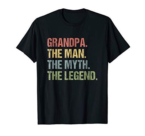 Grandpa The Myth The Legend T-Shirt Father's Day