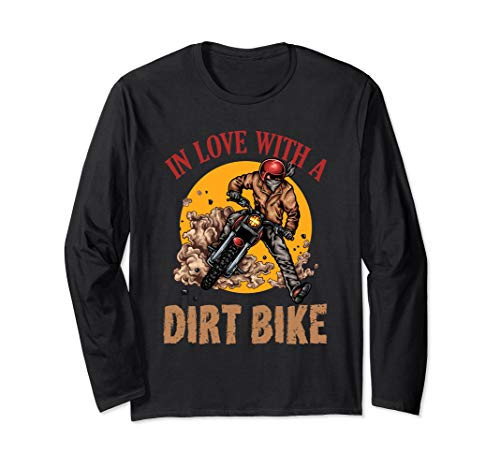Sleeve Dirt Long Funny - In Love With A Dirt Bike Funny Long Sleeve Motocross Shirt