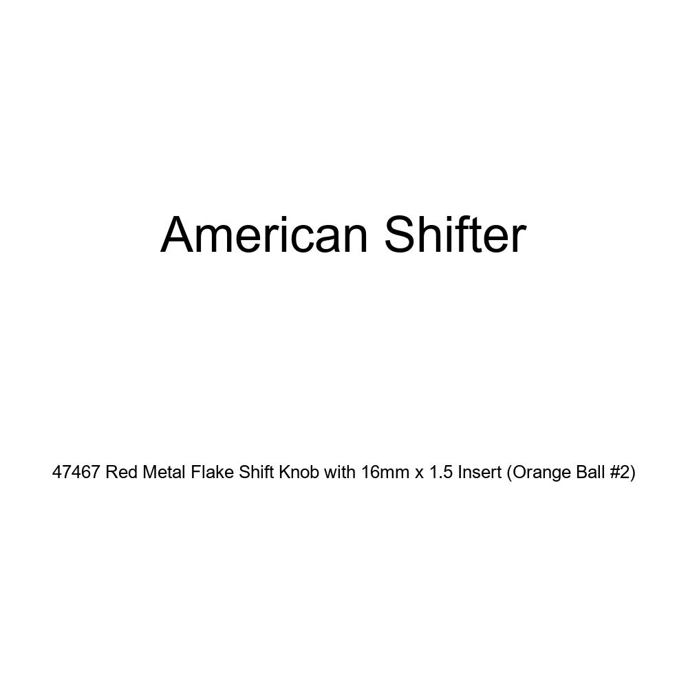 American Shifter 47467 Red Metal Flake Shift Knob with 16mm x 1.5 Insert Orange Ball #2