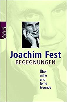 Book Begegnungen by Joachim Fest (2006-01-31)