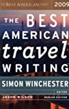 The Best American Travel Writing 2009, Simon Winchester, 0618858660