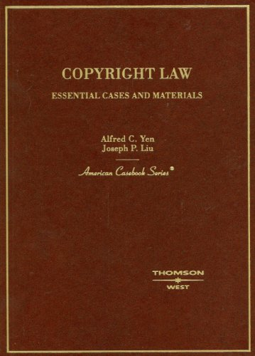 Copyright Law: Essential Cases and Materials (American Casebook Series)