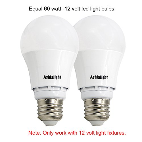 Ashialight 12 Volt LED Bulbs-RV Light Bulbs,Low Voltage Light Bulbs,Equal 60 watt A19 Bulb, Medium Screw Base, Daylight 5000K for RV Camper Marine,Off Grid and Solar Light Fixture (2pcs of Pack)