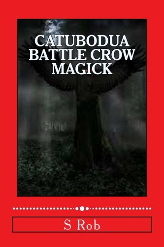 Read Online Catubodua Battle Crow Magick pdf epub