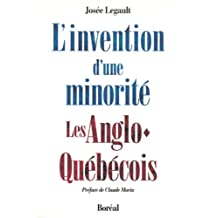 Invention d'une minorité (L'): Anglo-québécois